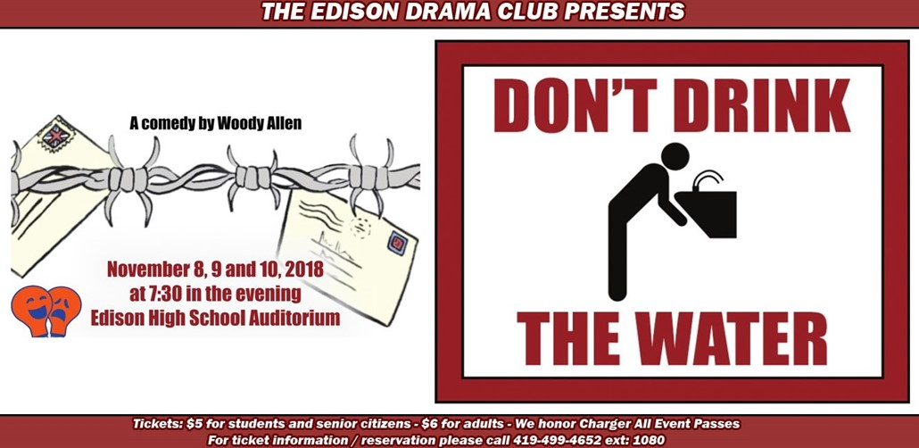 Drama Club Play - Dont Drink the water
